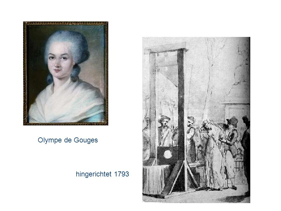 Olympe de Gouges hingerichtet 1793