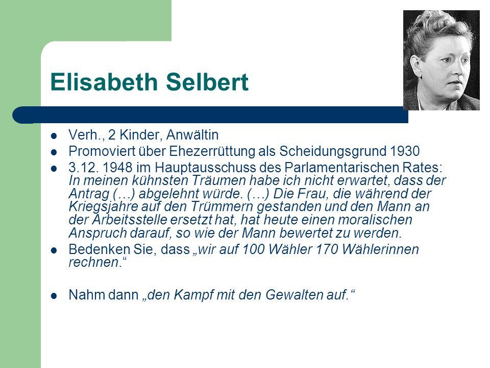 Elisabeth Selbert Verh., 2 Kinder, Anwältin