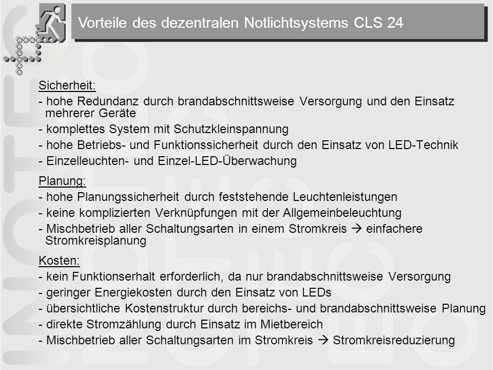 Vorteile des dezentralen Notlichtsystems CLS 24