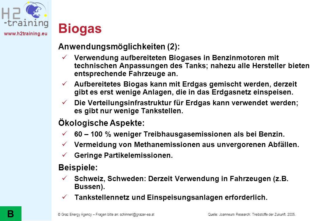 Biogas B Anwendungsmöglichkeiten (2): Ökologische Aspekte: Beispiele:
