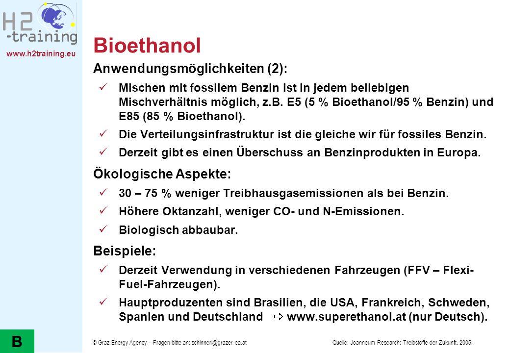 Bioethanol B Anwendungsmöglichkeiten (2): Ökologische Aspekte: