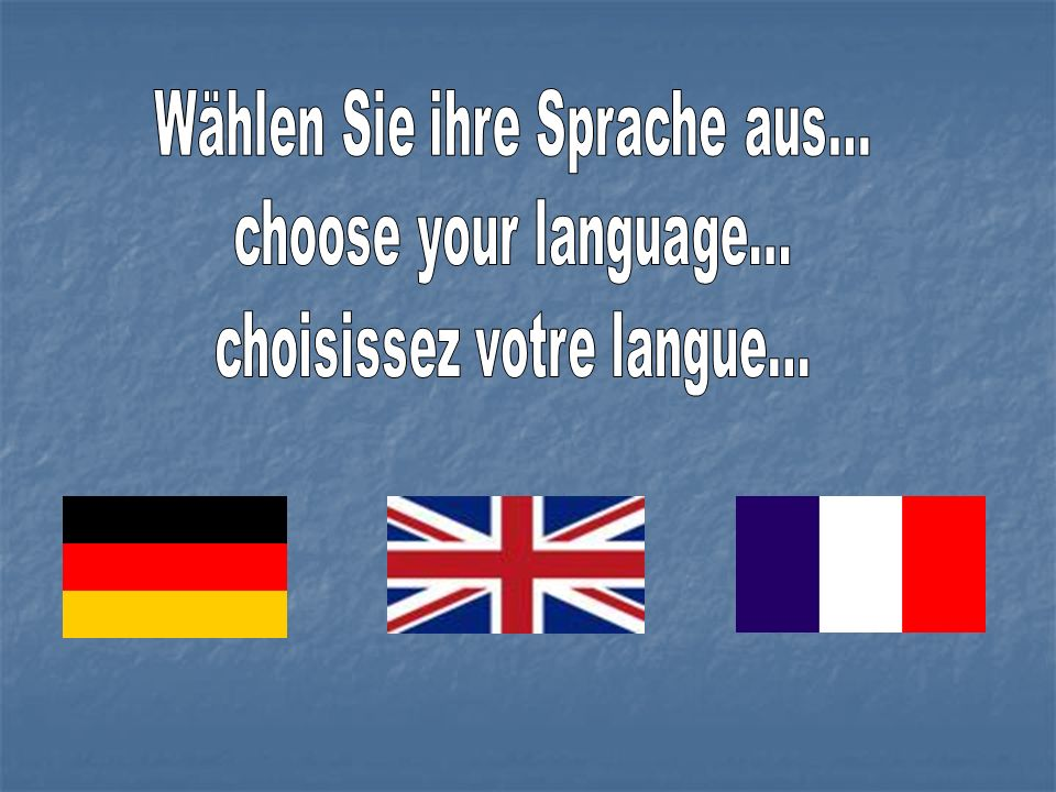 Wählen Sie ihre Sprache aus... choose your language...