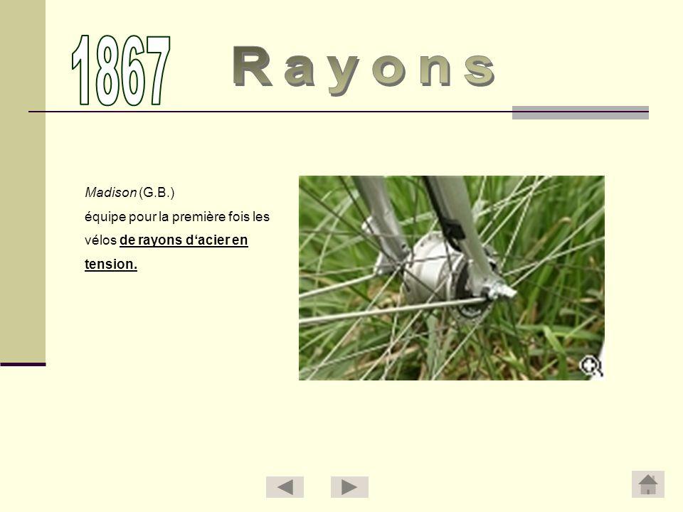 1867 Rayons Madison (G.B.) équipe pour la première fois les