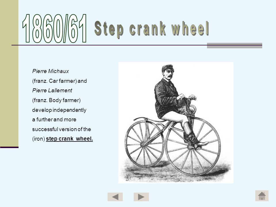 1860/61 Step crank wheel Pierre Michaux (franz. Car farmer) and
