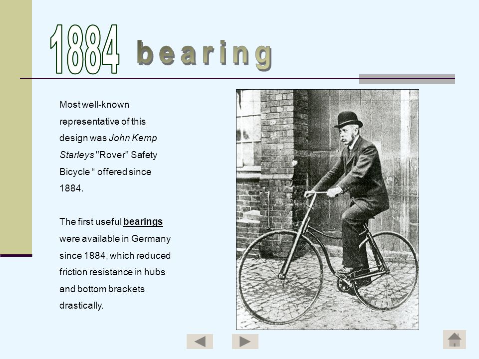 1884 bearing Most well-known representative of this