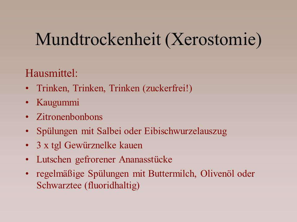 Mundtrockenheit (Xerostomie)