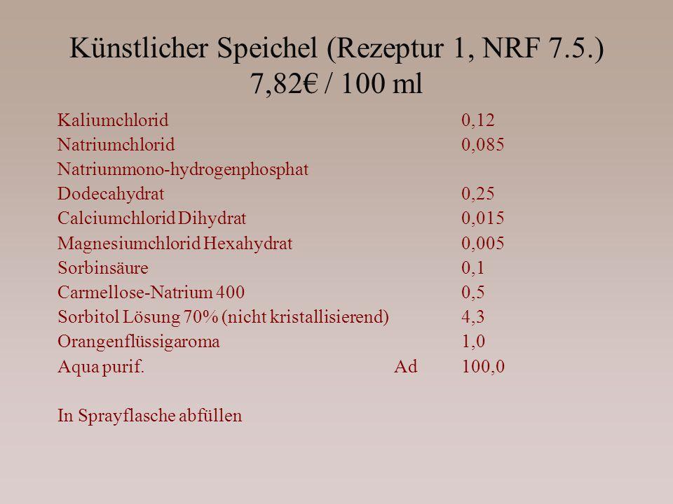 Künstlicher Speichel (Rezeptur 1, NRF 7.5.) 7,82€ / 100 ml