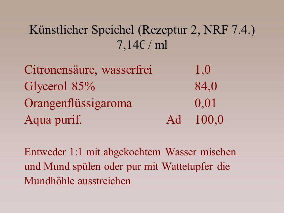 Künstlicher Speichel (Rezeptur 2, NRF 7.4.) 7,14€ / ml