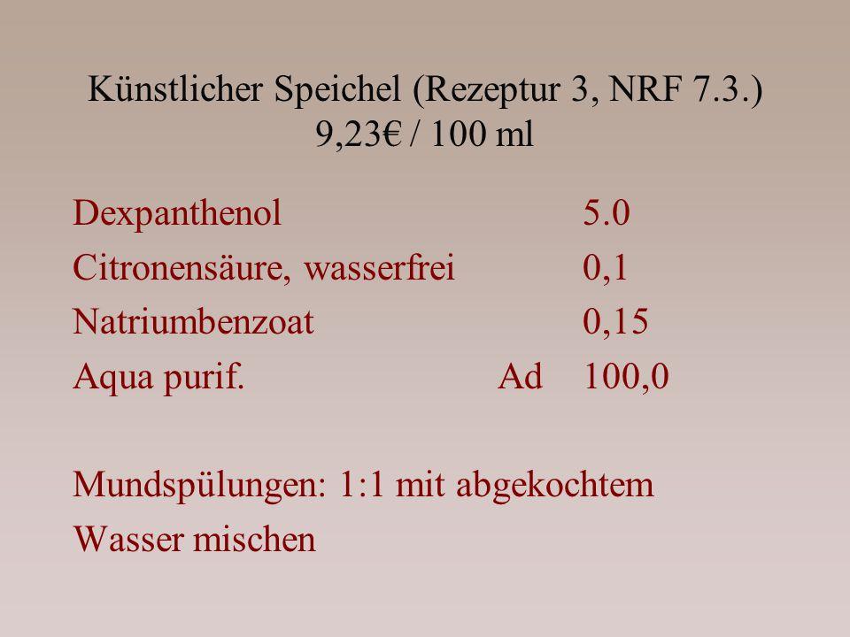 Künstlicher Speichel (Rezeptur 3, NRF 7.3.) 9,23€ / 100 ml