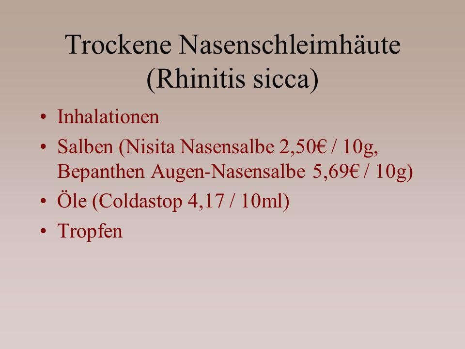 Trockene Nasenschleimhäute (Rhinitis sicca)