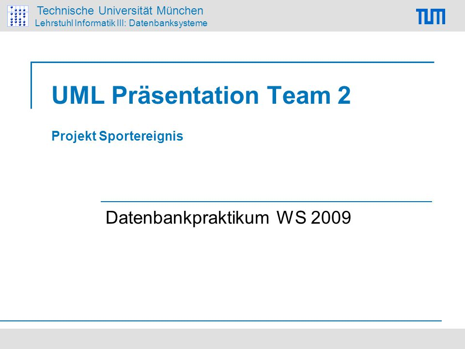 UML Präsentation Team 2 Projekt Sportereignis