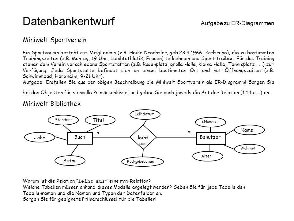 Datenbankentwurf Aufgabe zu ER-Diagrammen