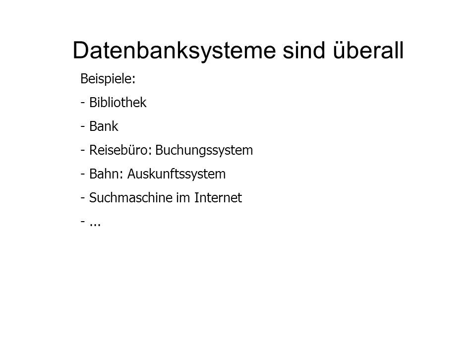 Datenbanksysteme sind überall