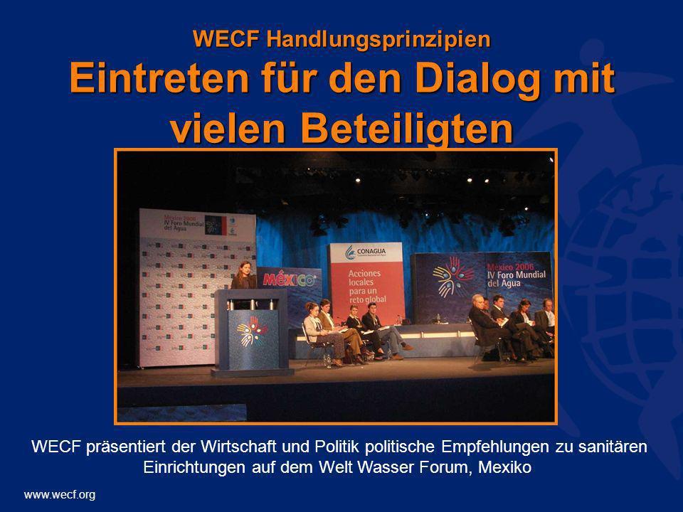 WECF Handlungsprinzipien Eintreten für den Dialog mit vielen Beteiligten
