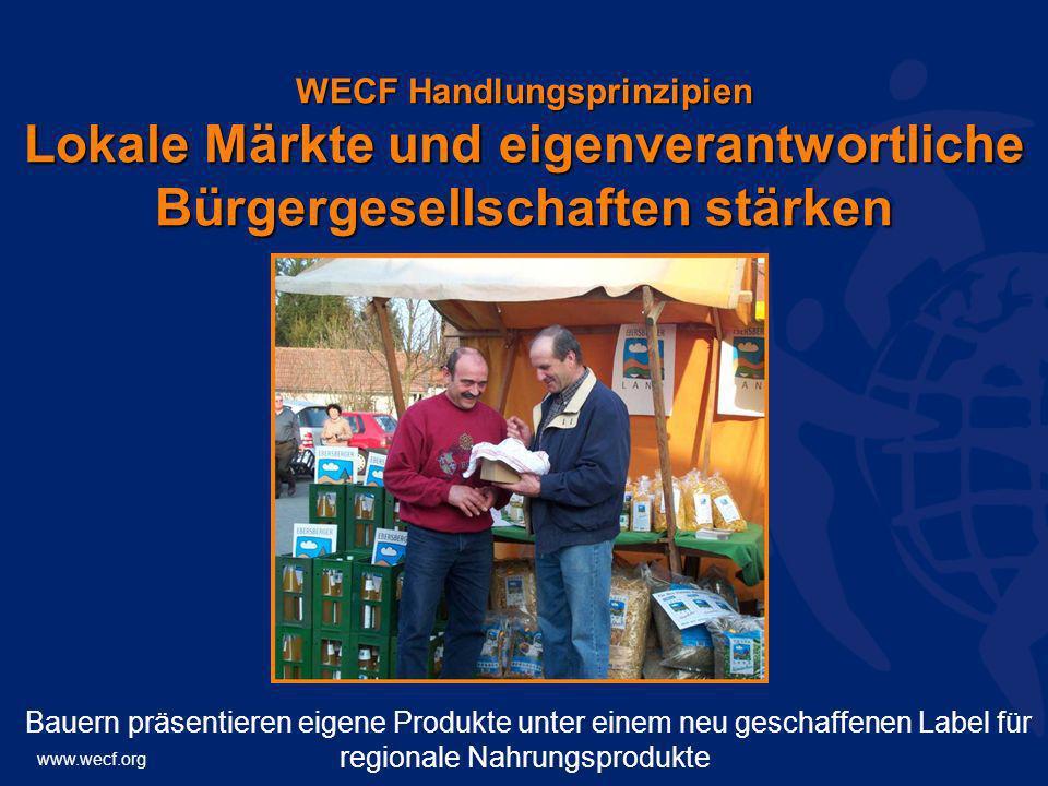 WECF Handlungsprinzipien Lokale Märkte und eigenverantwortliche Bürgergesellschaften stärken