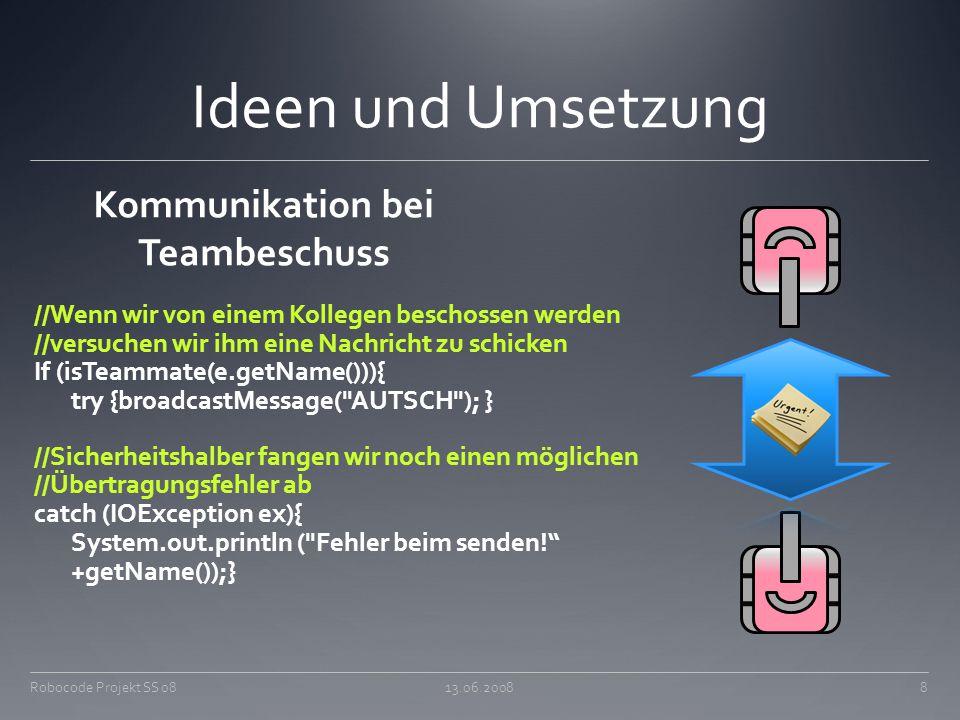 Kommunikation bei Teambeschuss