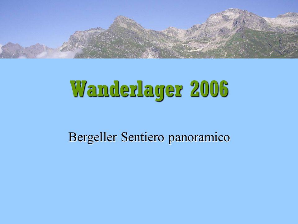 Referat: Bergeller Sentiero panoramico Bergeller Sentiero panoramico