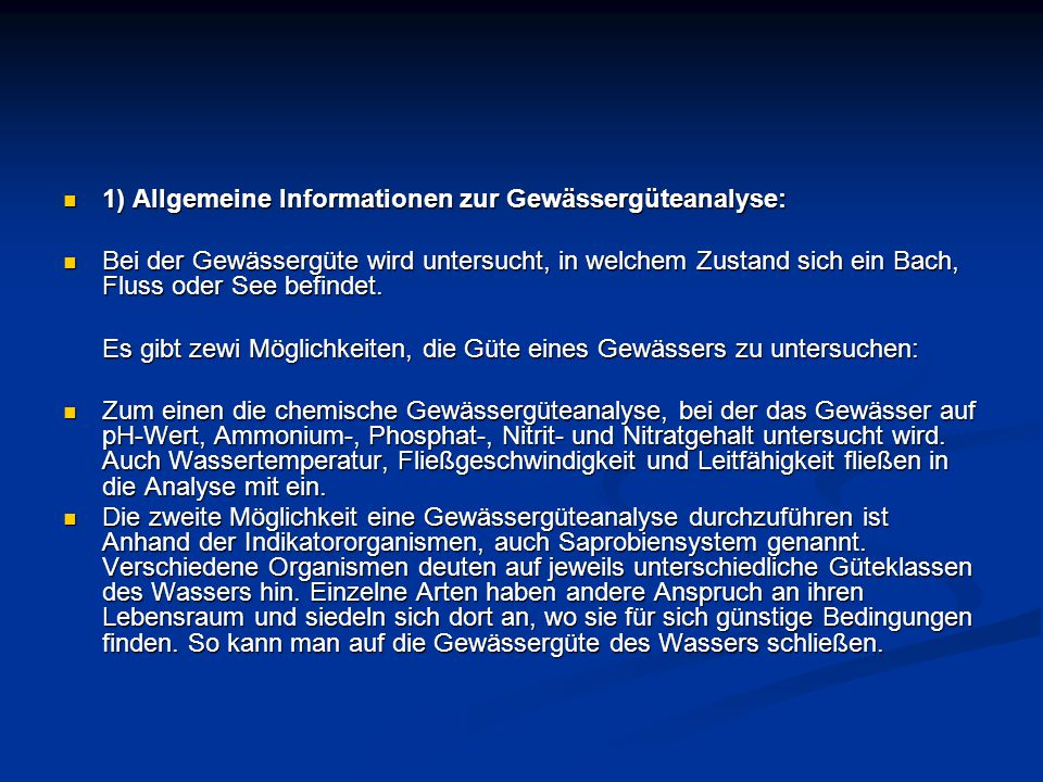 1) Allgemeine Informationen zur Gewässergüteanalyse: