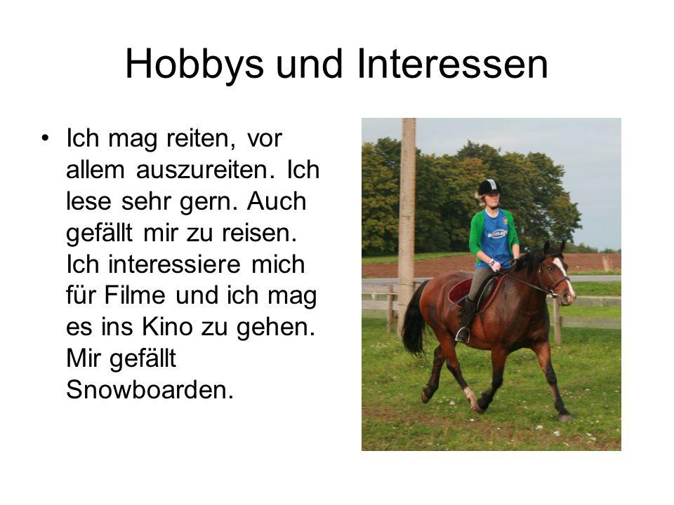 Hobbys und Interessen