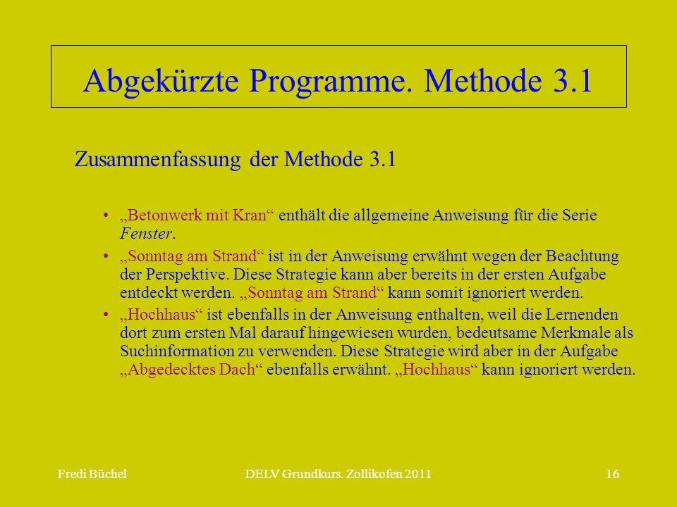 Abgekürzte Programme. Methode 3.1