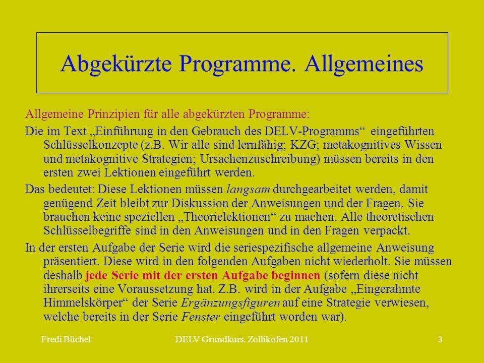 Abgekürzte Programme. Allgemeines