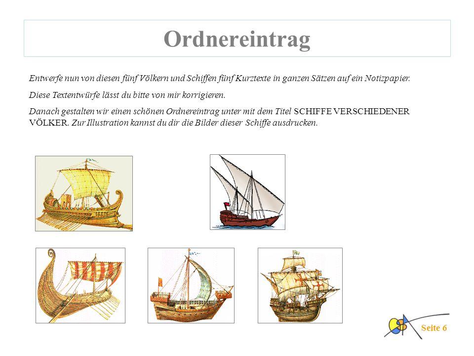 Ordnereintrag Entwerfe nun von diesen fünf Völkern und Schiffen fünf Kurztexte in ganzen Sätzen auf ein Notizpapier.