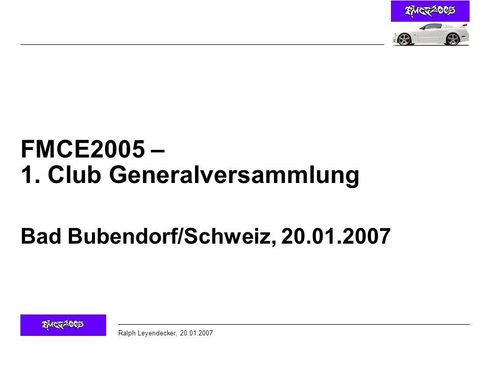 FMCE2005 – 1. Club Generalversammlung