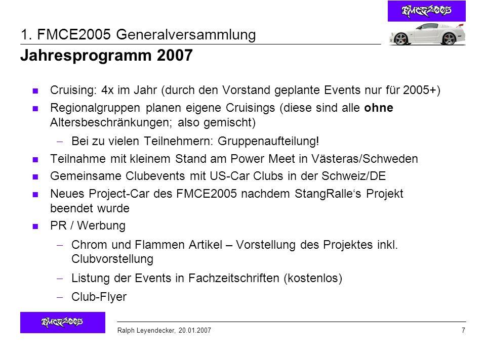 Jahresprogramm 2007 Cruising: 4x im Jahr (durch den Vorstand geplante Events nur für 2005+)