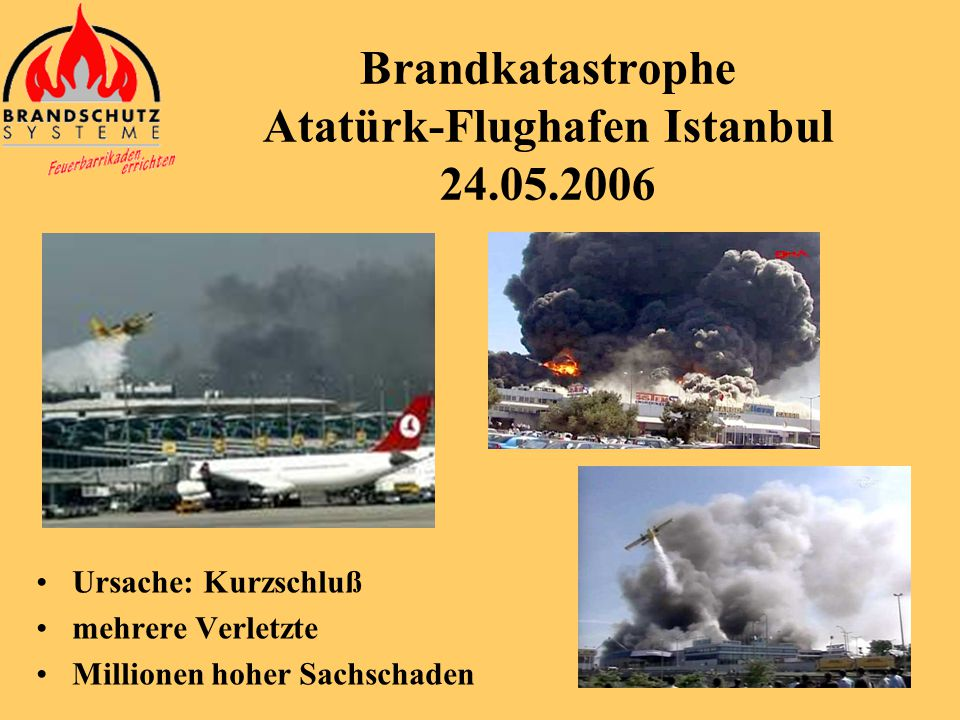 Brandkatastrophe Atatürk-Flughafen Istanbul 24.05.2006