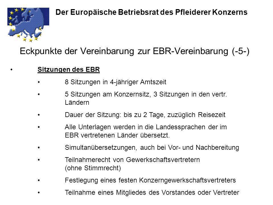 Eckpunkte der Vereinbarung zur EBR-Vereinbarung (-5-)