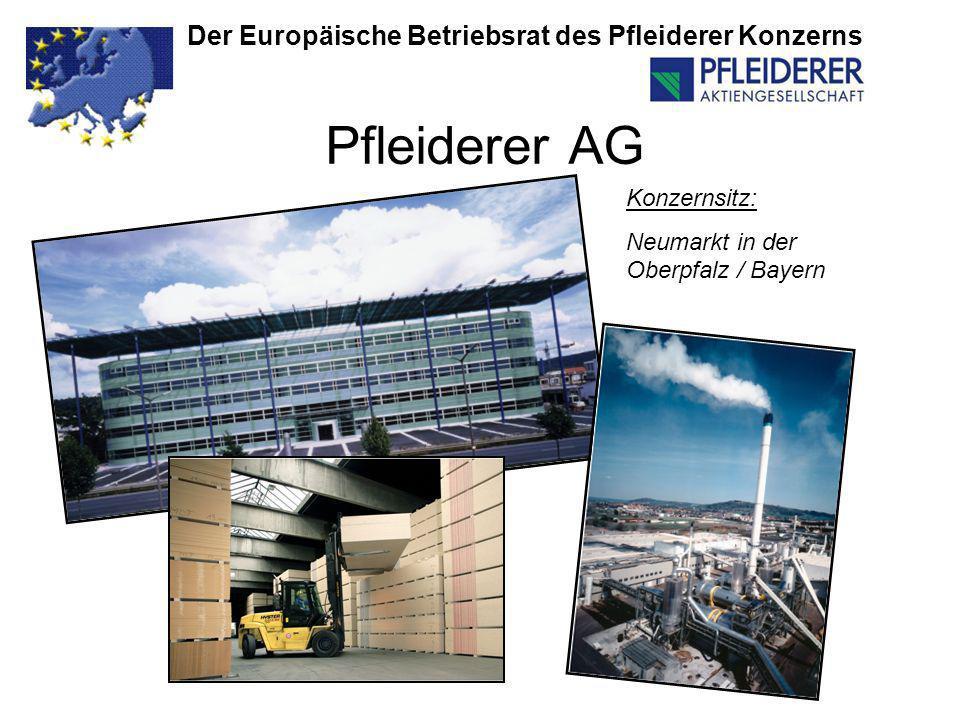 Pfleiderer AG Der Europäische Betriebsrat des Pfleiderer Konzerns