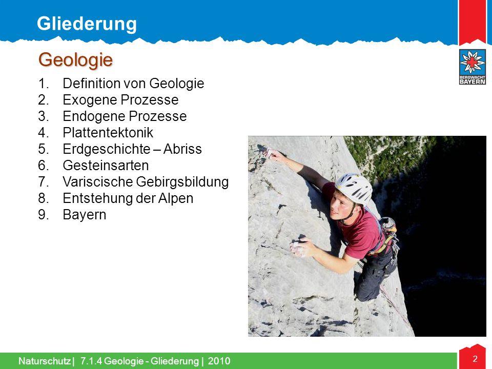 Gliederung Geologie Definition von Geologie Exogene Prozesse