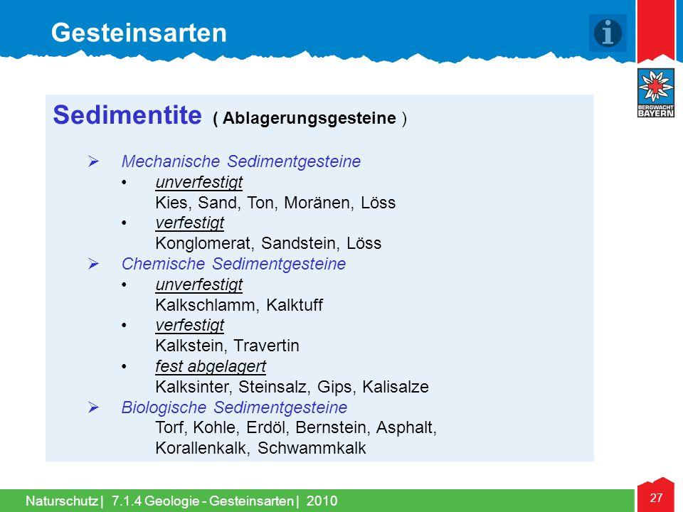 Sedimentite ( Ablagerungsgesteine )