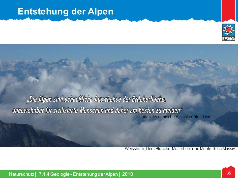 """Entstehung der Alpen """"Die Alpen sind scheußliche Auswüchse der Erdoberfläche, unbewohnbar für zivilisierte Menschen und daher am besten zu meiden"""