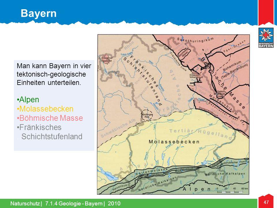 Bayern Alpen Molassebecken Böhmische Masse