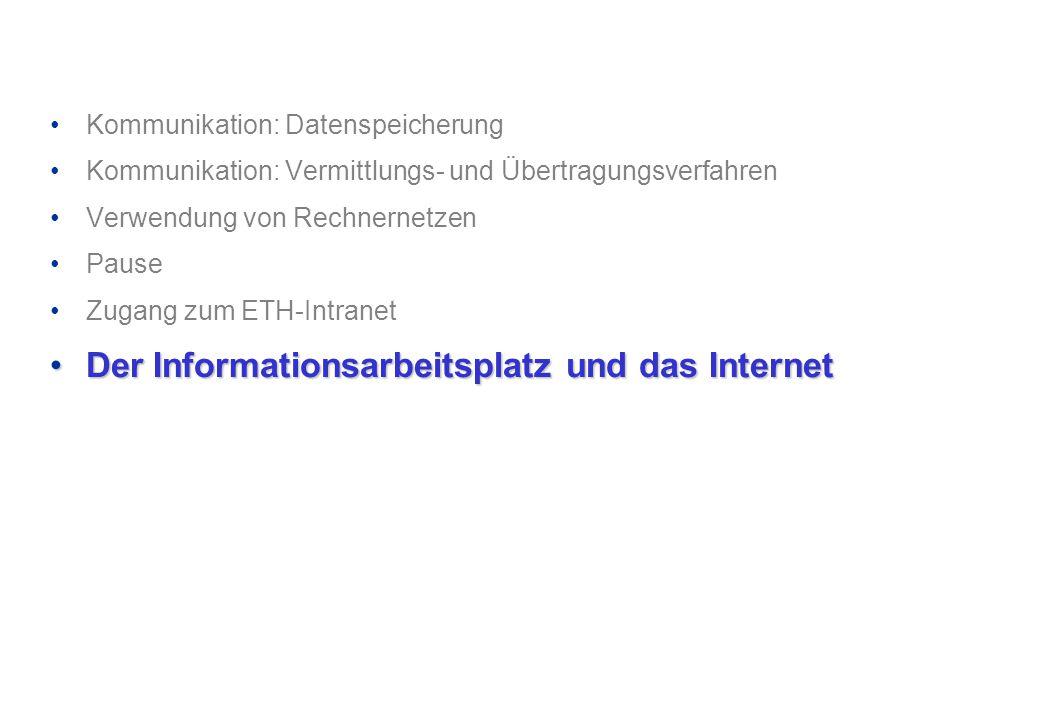 Der Informationsarbeitsplatz und das Internet
