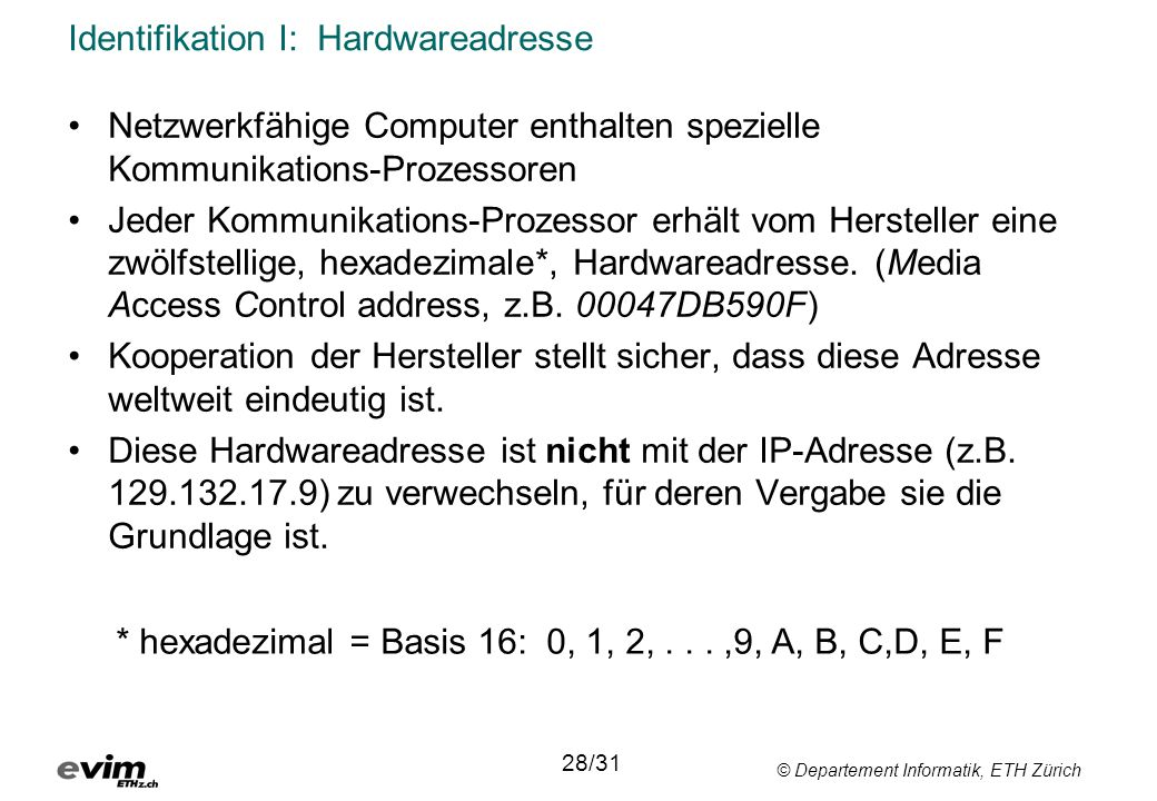 Identifikation I: Hardwareadresse
