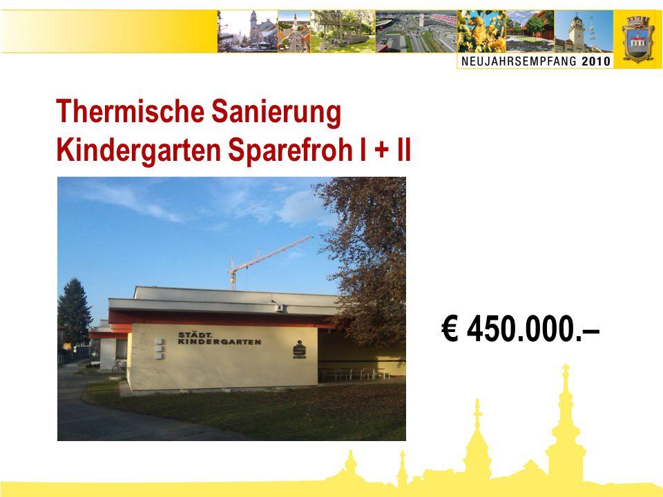 Thermische Sanierung Kindergarten Sparefroh I + II