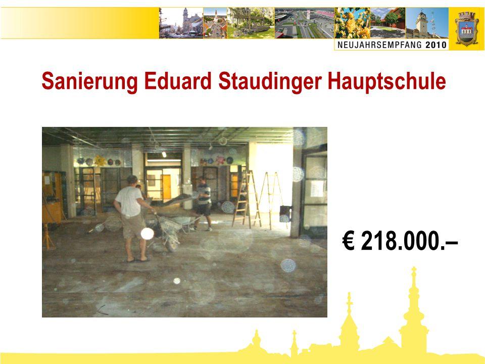 Sanierung Eduard Staudinger Hauptschule