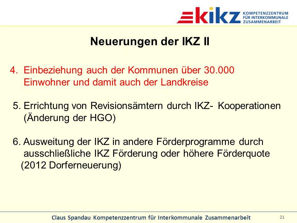 Neuerungen der IKZ II 4. Einbeziehung auch der Kommunen über 30.000 Einwohner und damit auch der Landkreise.