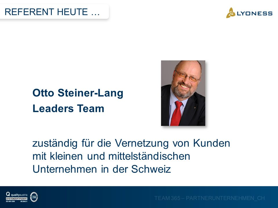 Otto Steiner-Lang Leaders Team