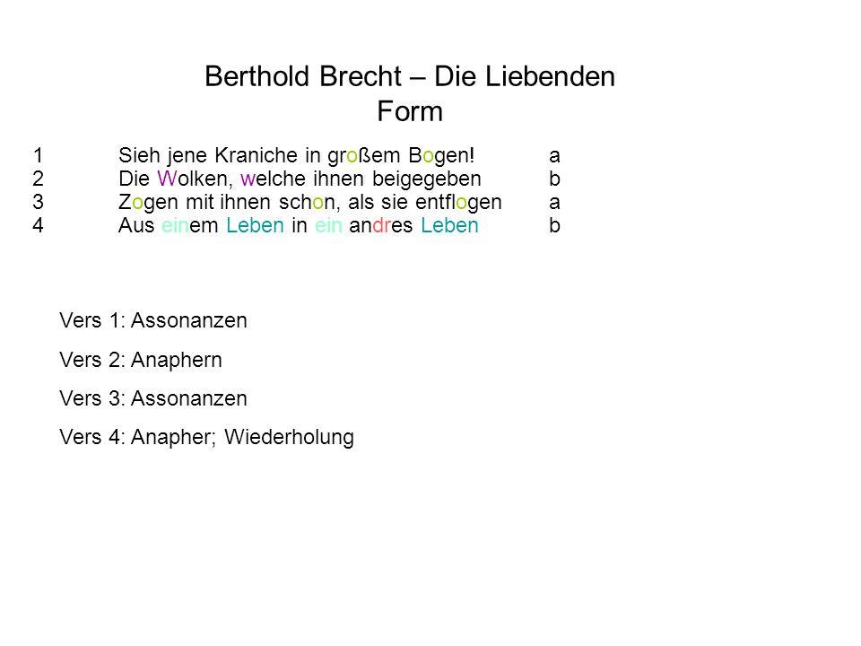 Berthold Brecht – Die Liebenden Form
