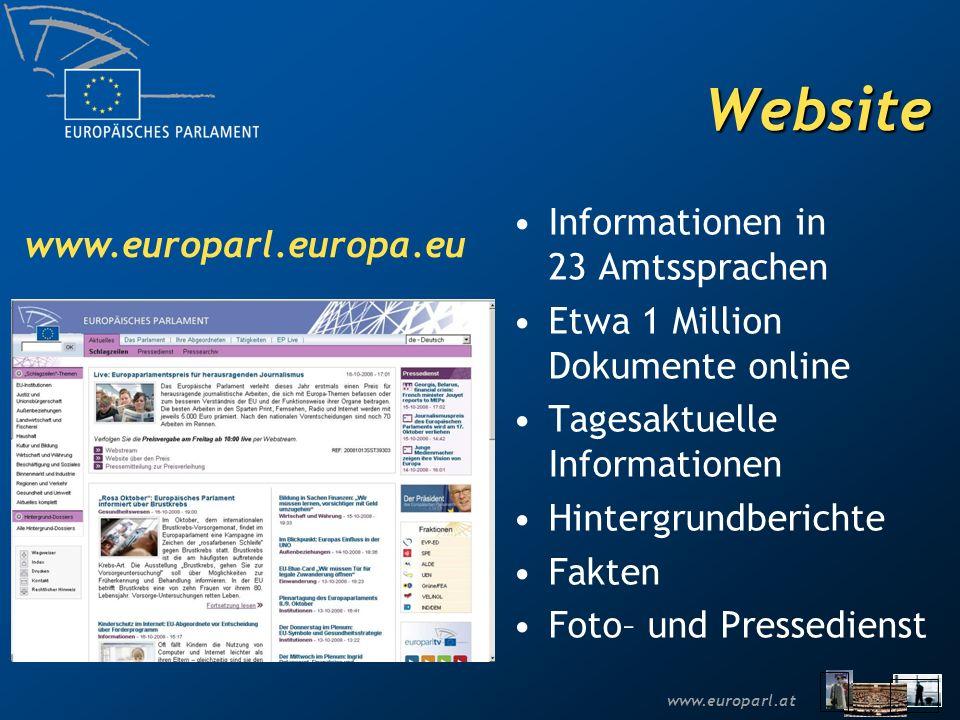 Website Informationen in 23 Amtssprachen www.europarl.europa.eu