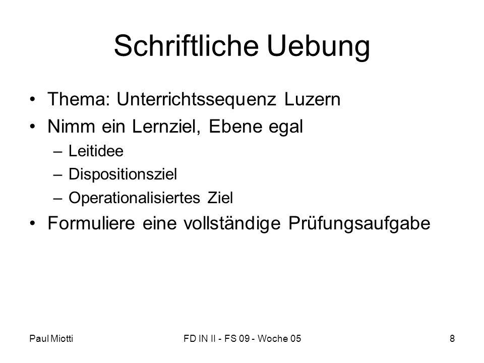 Schriftliche Uebung Thema: Unterrichtssequenz Luzern