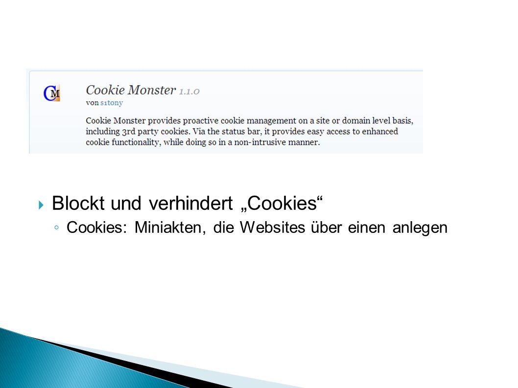 """Blockt und verhindert """"Cookies"""