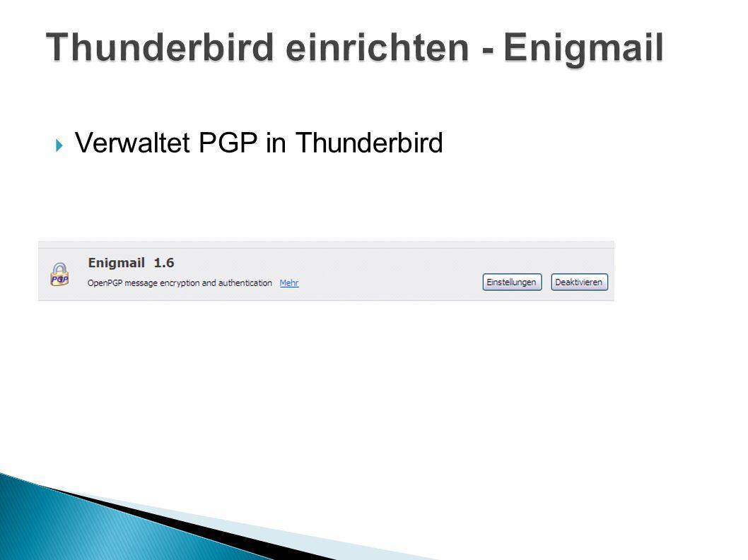 Thunderbird einrichten - Enigmail