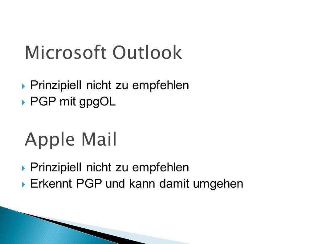 Microsoft Outlook Apple Mail Prinzipiell nicht zu empfehlen