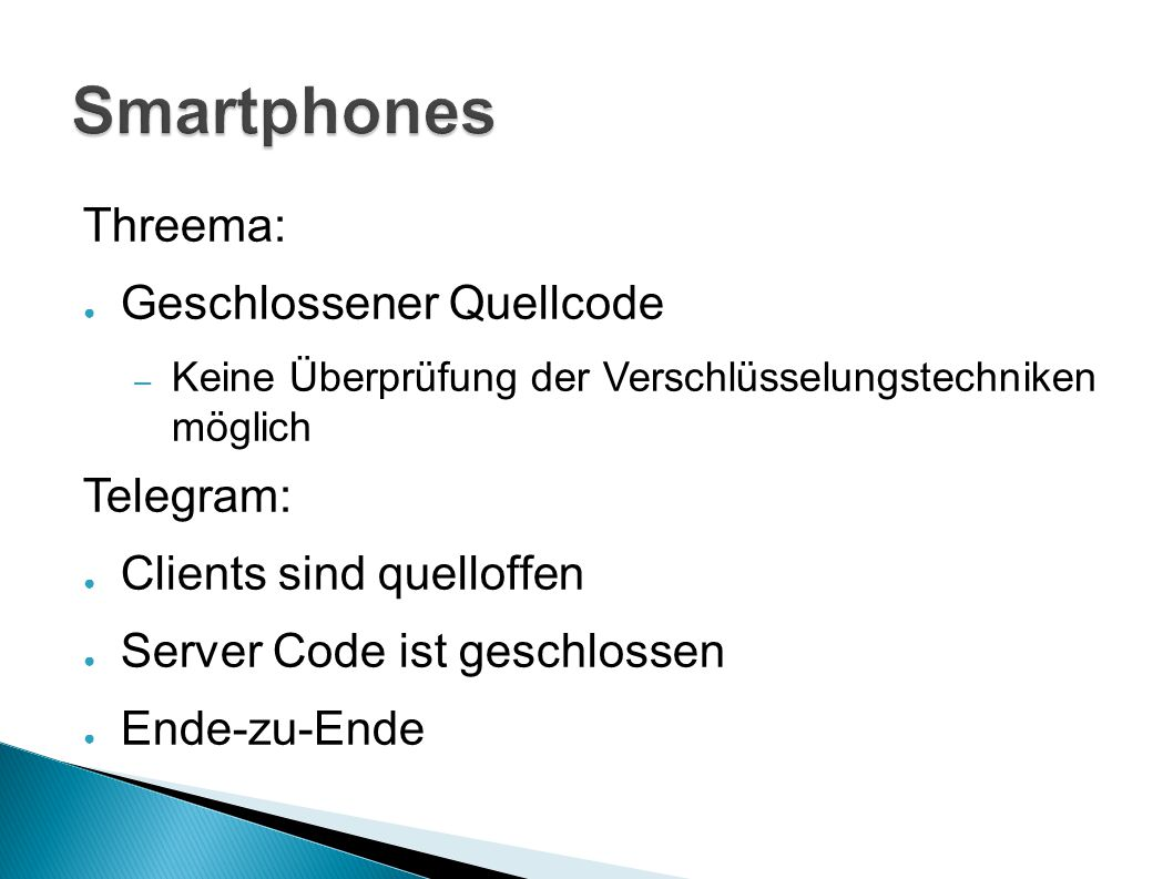 Smartphones Threema: Geschlossener Quellcode Telegram: