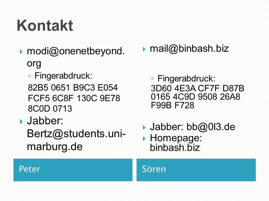 Kontakt Jabber: Bertz@students.uni-marburg.de modi@onenetbeyond.org