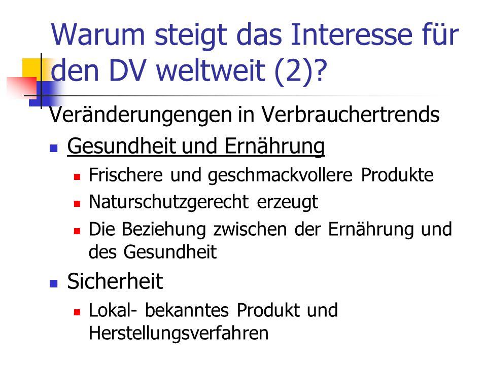 Warum steigt das Interesse für den DV weltweit (2)